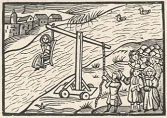 The ducking stool was a common method of interrogation and punishment during witch trials